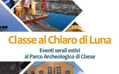 Classe al Chiaro di Luna 2019 – Eventi serali estivi al Parco Archeologico di Classe