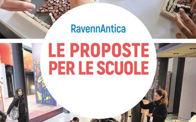 Le proposte didattiche di RavennAntica 2019 – 2020