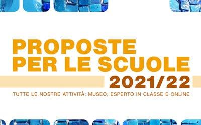 Le Proposte per le scuole 2021/2022
